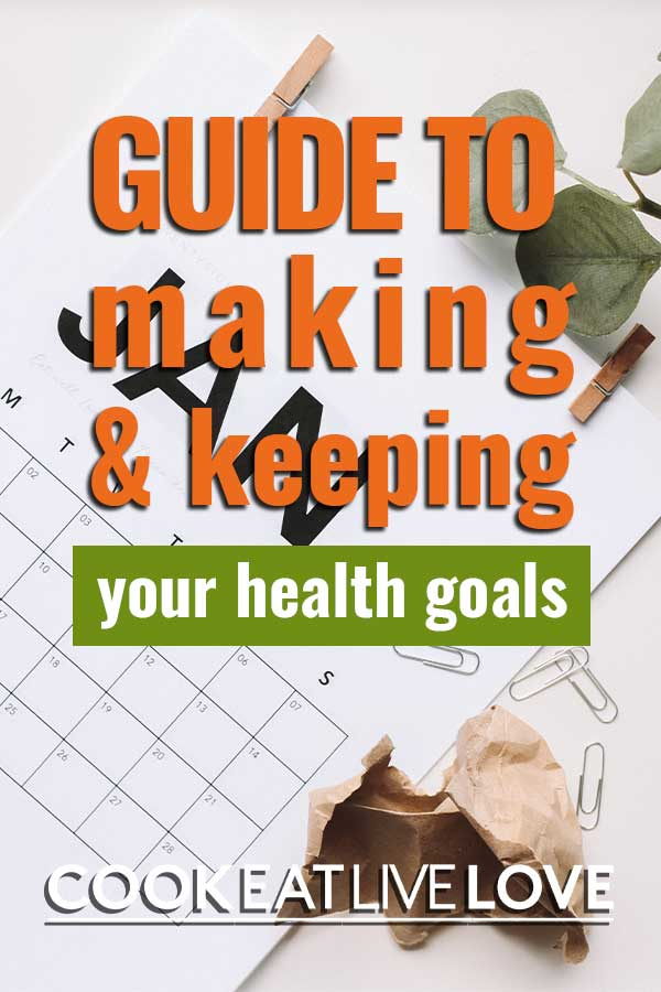 "Pin for pinterest of calendar with text overlay ""guide to making and keeping your health goals."""