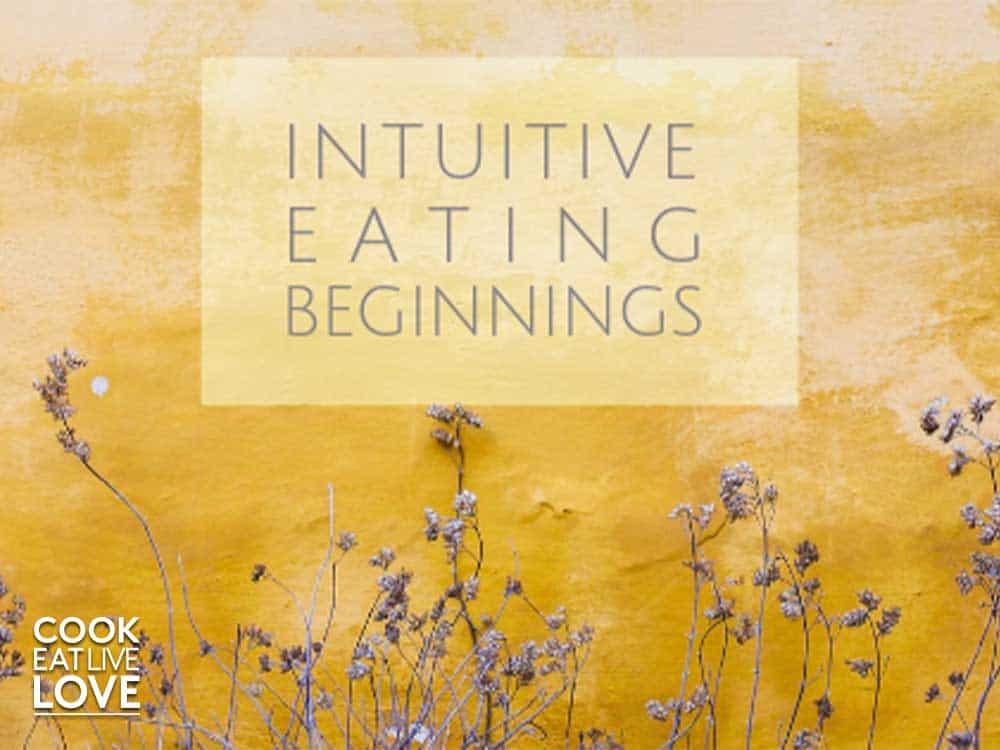 Intuitive eating beginnings