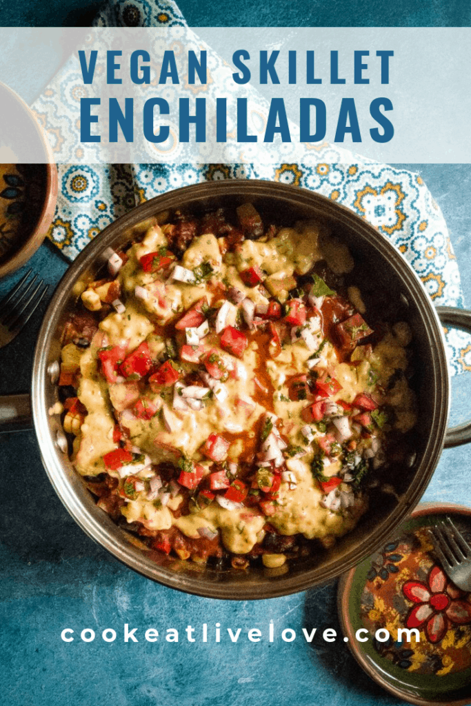Vegan skillet enchiladas pin for pinterest