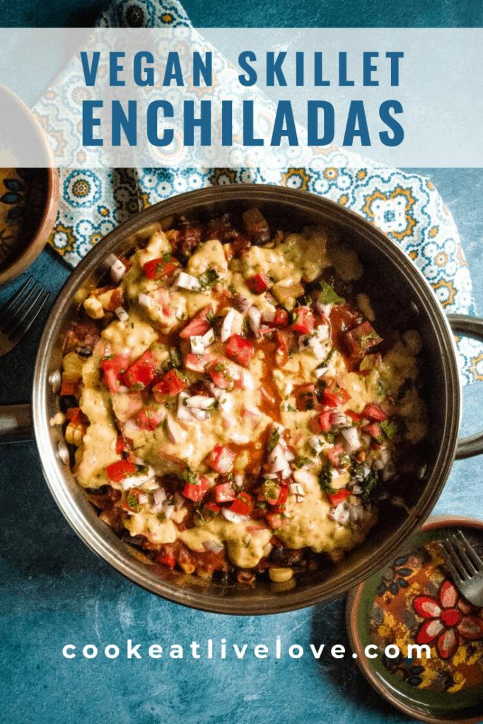 Vegan skillet enchiladas pin for pinterest
