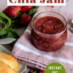 Pin for pinterest graphic with image of jar of strawberry jam and text