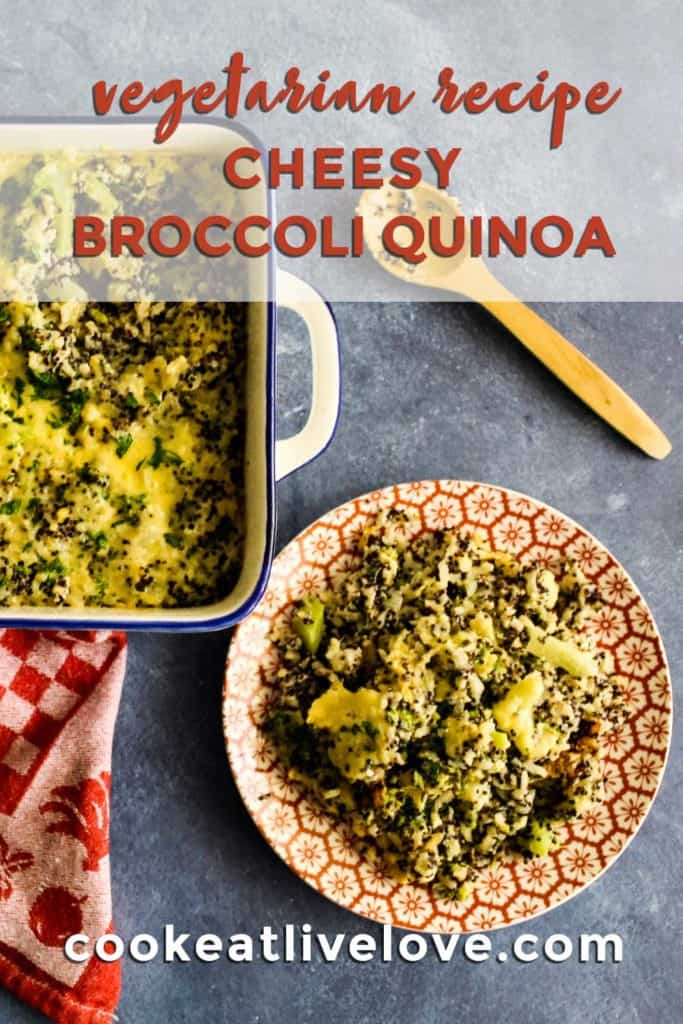 Pin for pinterest of broccoli quinoa served up on plate along with square casserole dish of meal.