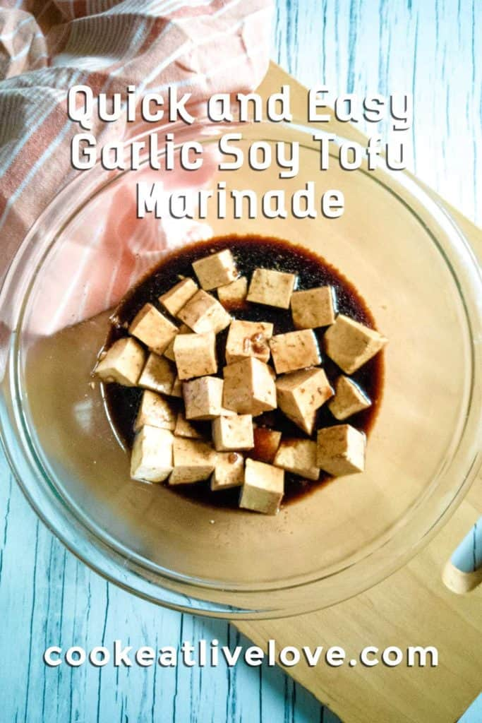 Quick and easy soy garlic tofu marinade pin for pinterest.