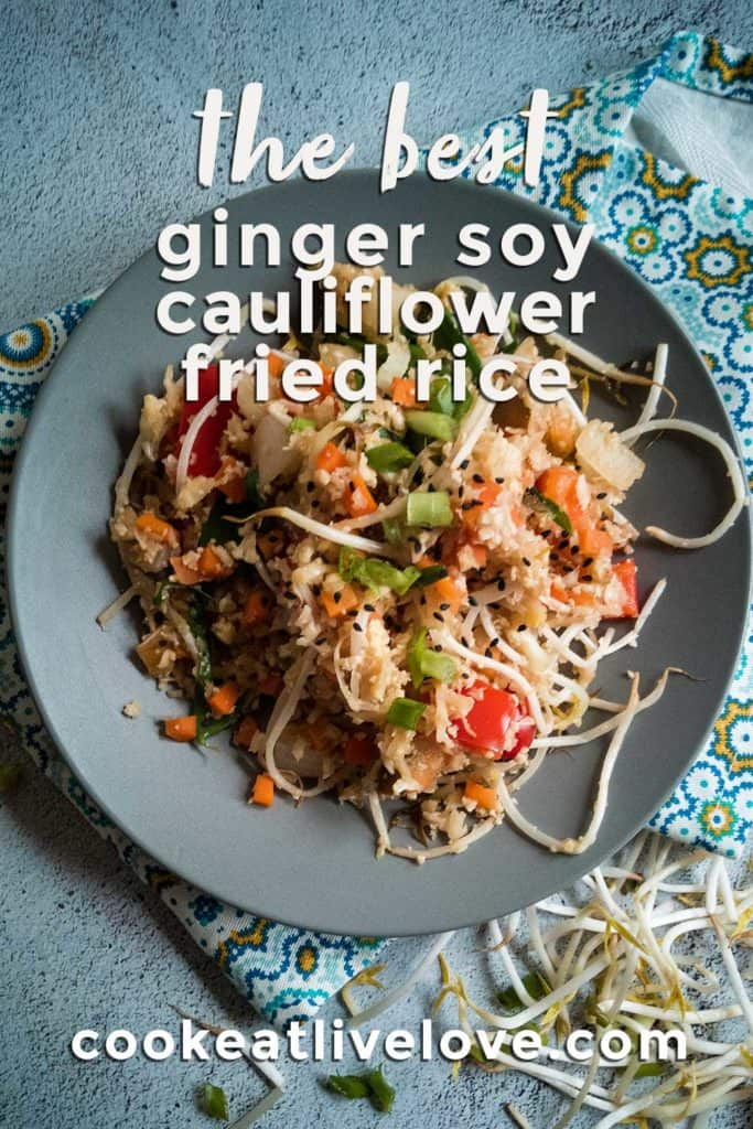 Ginger soy cauliflower fried rice pin for pinterest with focus on how to make the rice.