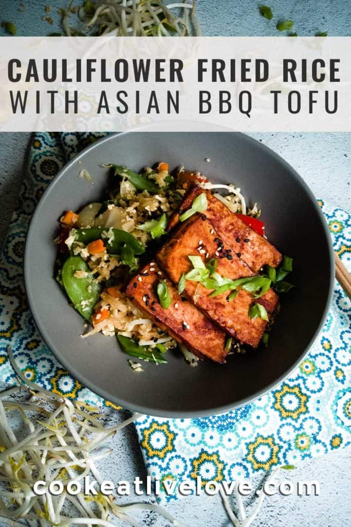 Pin for pinterest of ginger soy cauliflower fried rice topped with asian bbq tofu.