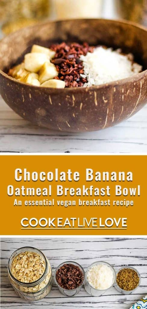 Long pin for pinterest with closeup picture of banana oatmeal breakfast bowl on the top and the raw ingredients pictured on the bottom.  In between is text with name of recipe and logo.