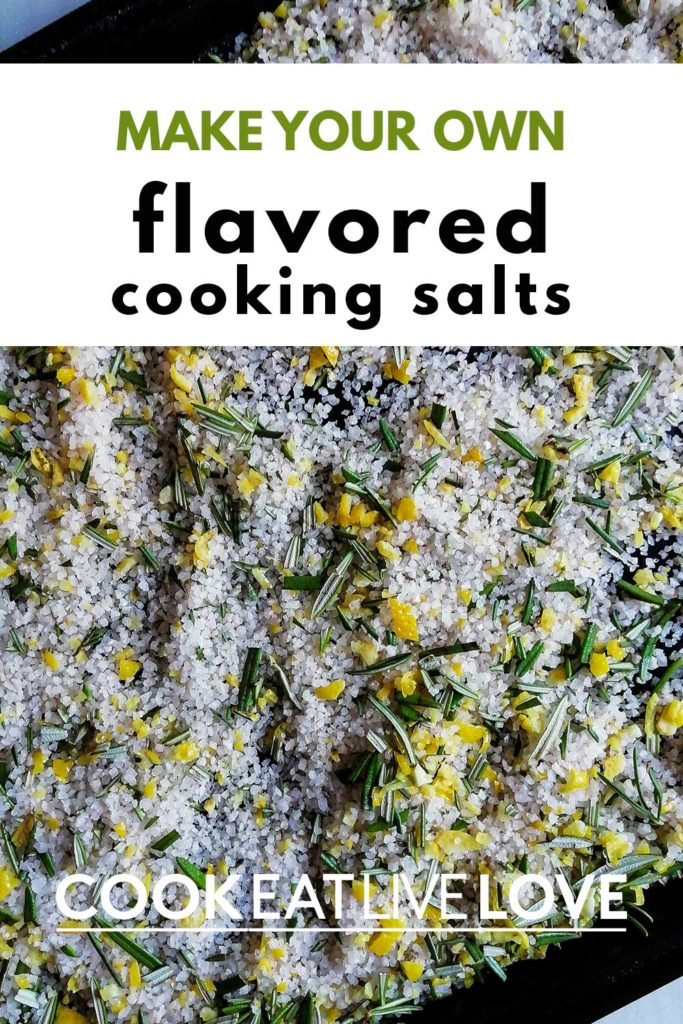 "Pin for pinterest of sheet pan with lemon herb salt with text on top ""make your own flavored cooking salts""."