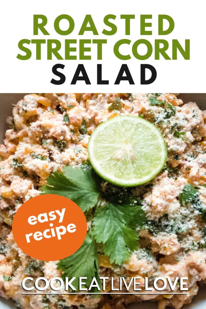 Pin for pinterest with close up of street corn salad and the text Easy Recipe on orange circle.