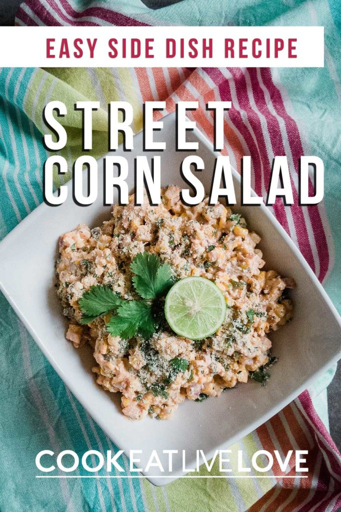 """Pin for pinterest with tag """"Easy side dish recipe and photo of roasted corn salad in white bowl."""