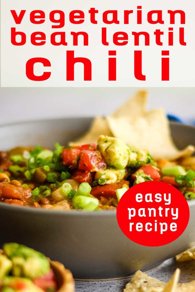 Pin for pinterest with front photo of bean lentil chili in a bowl ready to eat.