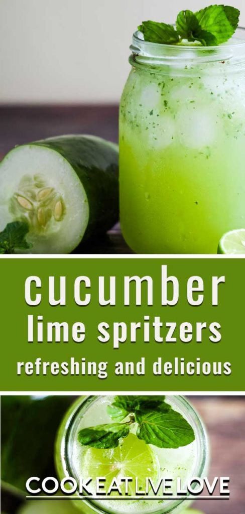 Long pin for pinterest with a photo of cucumber lime spritzer in glass from the front.  On the bottom is a second photo from overhead.  Text in the middle.