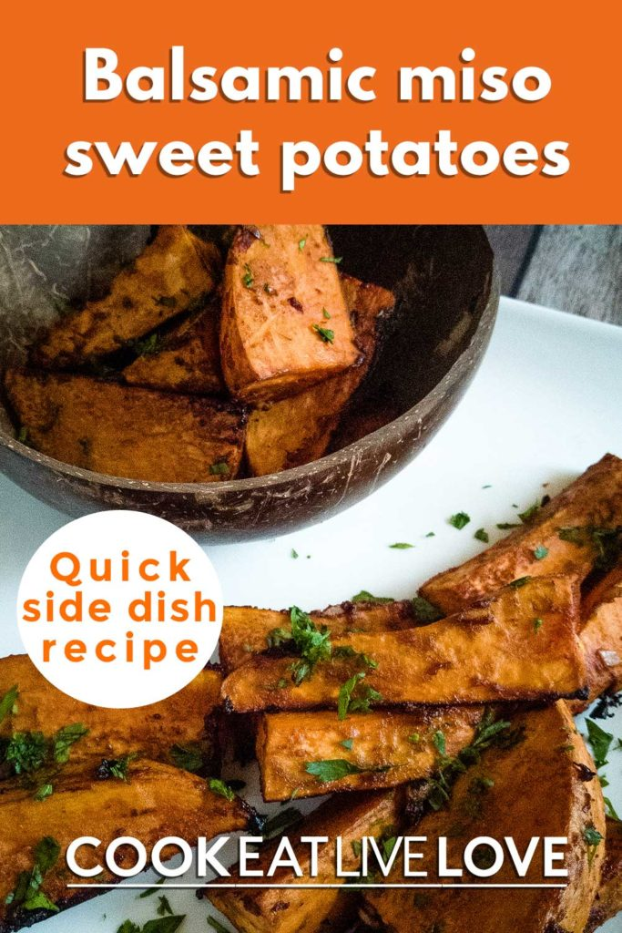 Pin for pinterest with wedges of balsamic miso sweet potatoes.