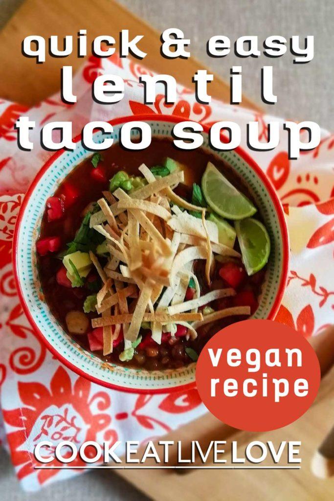 Pin for pinterest of lentil taco soup