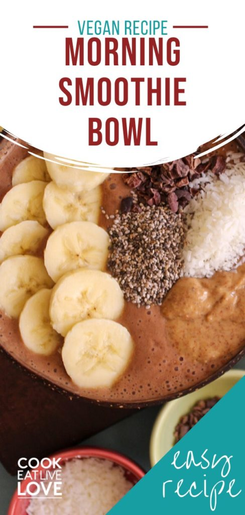 Pin for pinterest long format with overhead shot of smoothie bowl with text on top.