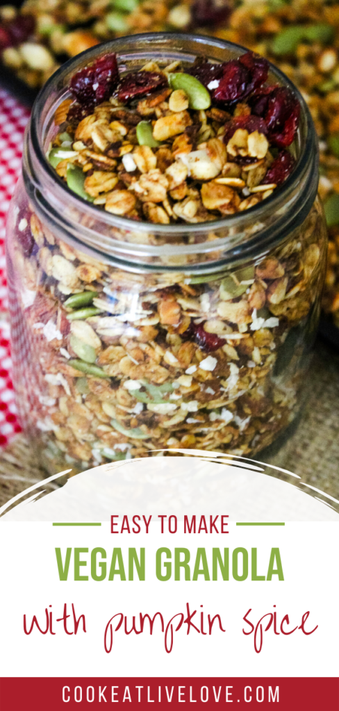 Pin for pinterest with photo of jar of pumpkin pie vegan granola and text on the bottom.
