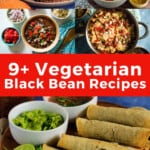 Pin for pinterest graphic with multiple images of black bean recipes