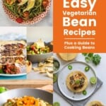 Pin for pinterest graphic with multiple images of recipes with beans