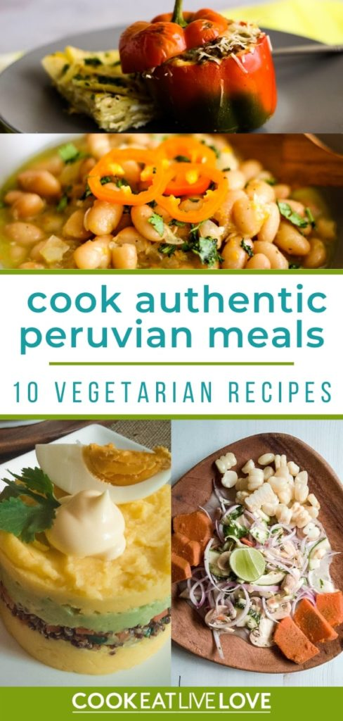 Pin for pinterest using four photos from the peruvian vegetarian recipes in the post, stuffed pepers, peruvian beans, causa and ceviche.