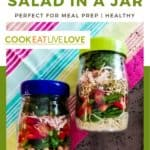 PIn for pinterest with two salad jars ready to go. Text on top,