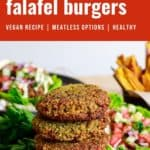 Pin for pinterest with stack of falafel burger patties and text on top.