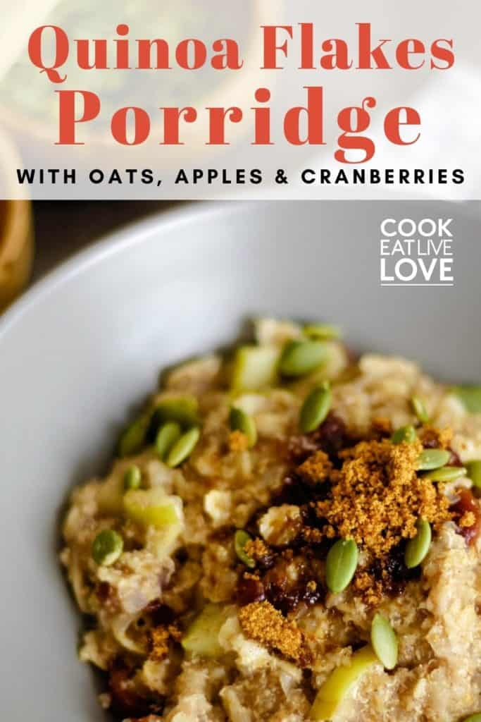 Pin for pinterest with closeup overhead of a bowl of quinoa flakes porridge. Text on top