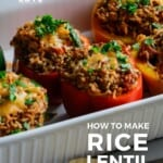 Pin for pinterest with image of stuffed peppers in casserole dish
