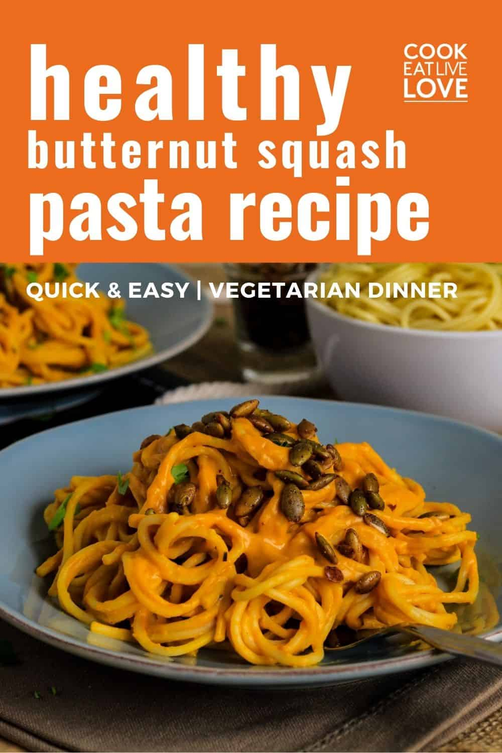 Pin for pinterest with front view of plate of butternut squash pasta.