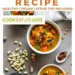 Pin for pinterest with overhead views of bowls of healthy pumpkin soup in bowls.