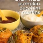 Pin for pinterest with front view of mini pumpkin zucchini muffins on plate, one with bite taken.