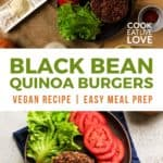 Pin for pinterest with overhead photos of ingredients to make black bean quinoa burgers and finished patties.