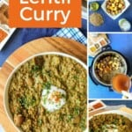 Pin for pinterest graphic with images of lentil curry and text