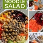 Pin for pinterest graphic with different images of veggie noodle salad