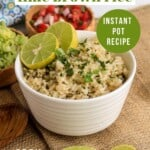 Pin for pinterest graphic for cilantro lime rice with text and picture
