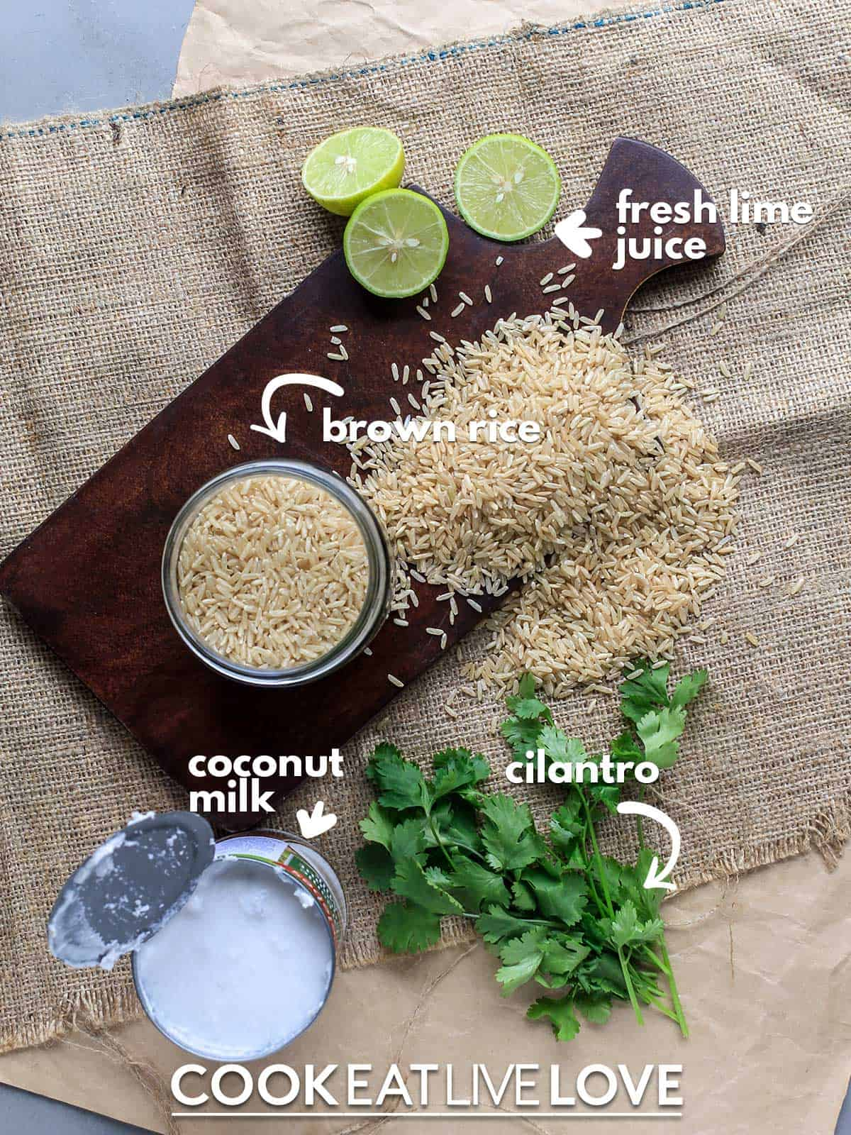 Ingredients to make cilantro lime brown rice on the table with text labels