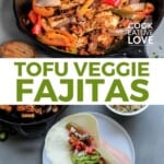 Pin for pinterest graphic with two images of tofu fajitas and text in the middle