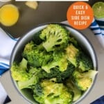 Pin for pinterest graphic with bowl of broccoli and text