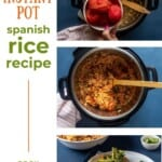 Pin for pinterest graphic with different photos of cooking spanish rice instant pot